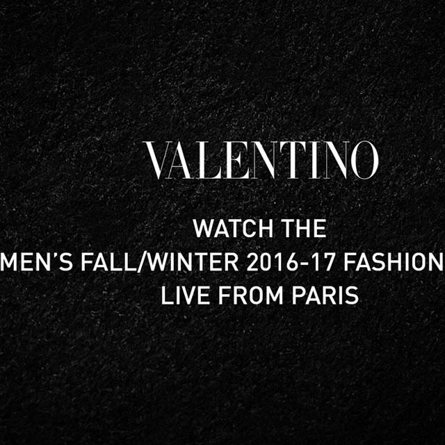 Valentino2016巴黎秋冬男装秀直播